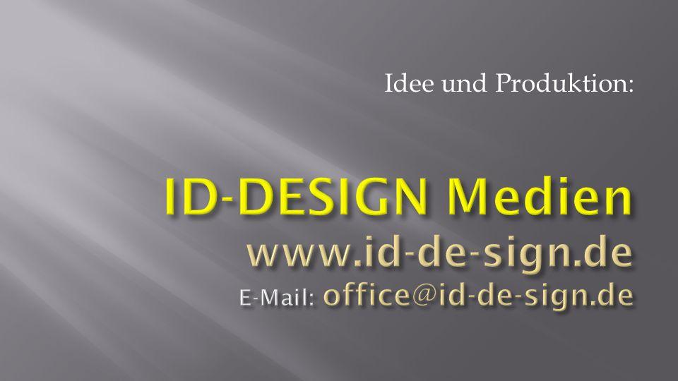 Idee und Produktion: