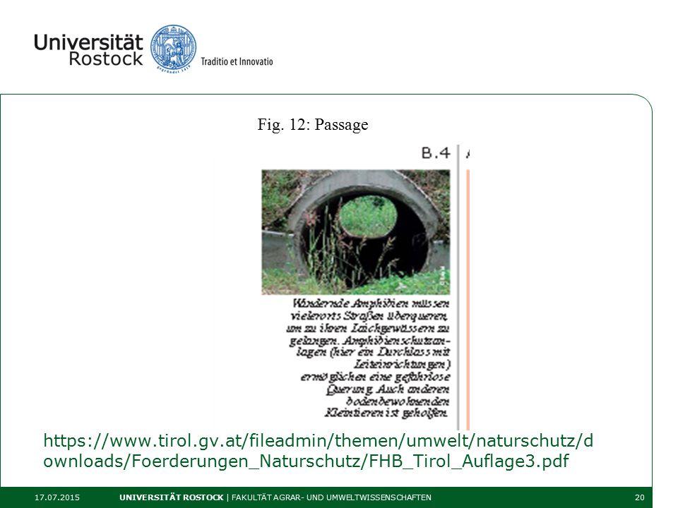 https://www.tirol.gv.at/fileadmin/themen/umwelt/naturschutz/d ownloads/Foerderungen_Naturschutz/FHB_Tirol_Auflage3.pdf 17.07.2015 UNIVERSITÄT ROSTOCK | FAKULTÄT AGRAR- UND UMWELTWISSENSCHAFTEN20 Fig.