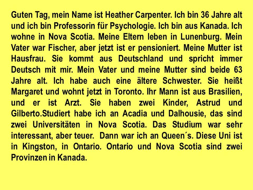Guten Tag, ich bin Erich Zimmermann.Ich bin 25 und studiere Chemie in Frankfurt.