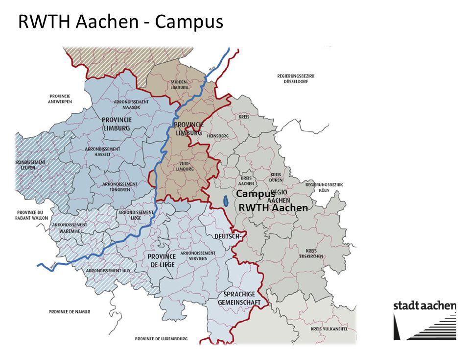 Campus RWTH Aachen RWTH Aachen - Campus