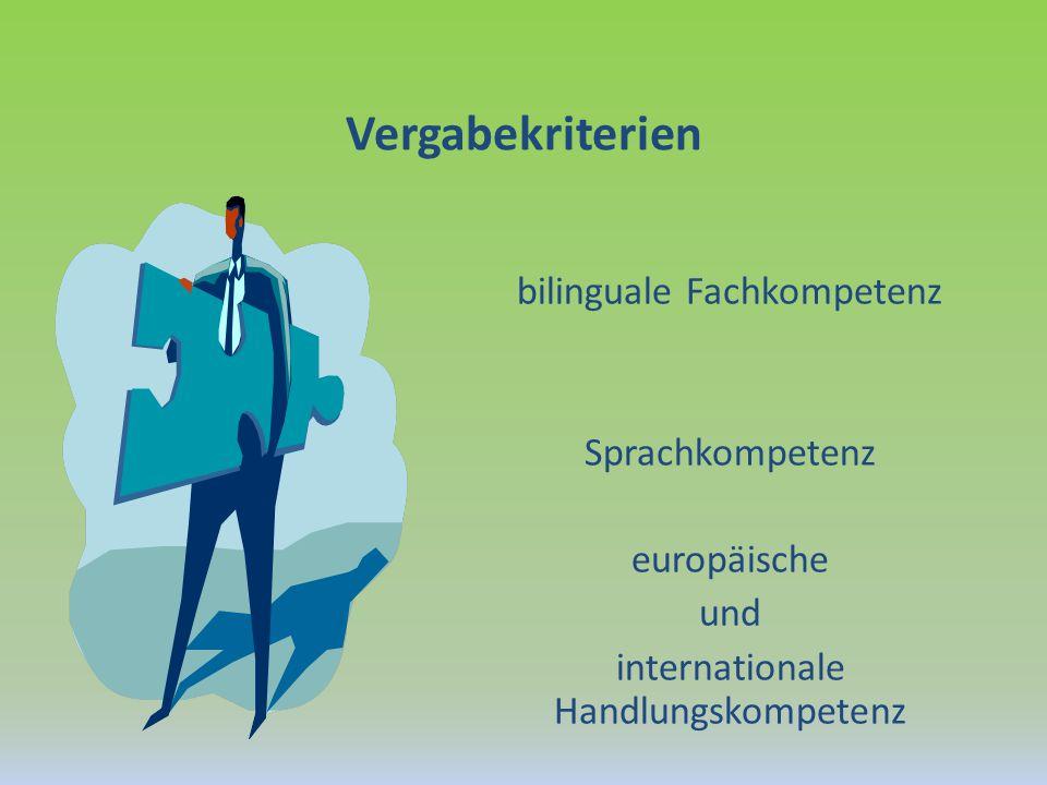 Vergabekriterien bilinguale Fachkompetenz Sprachkompetenz europäische und internationale Handlungskompetenz