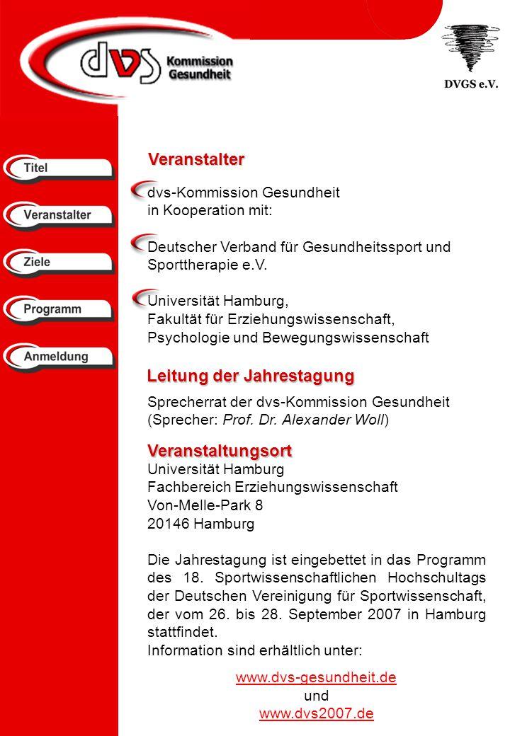 Veranstalter dvs-Kommission Gesundheit in Kooperation mit: Deutscher Verband für Gesundheitssport und Sporttherapie e.V.