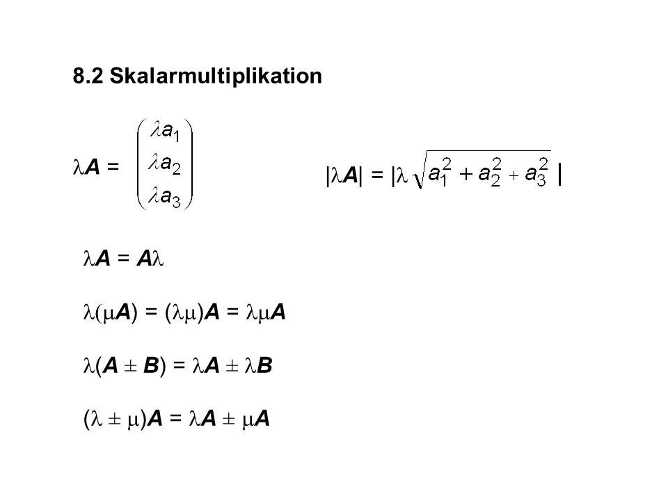 Das Spatprodukt (A  B)  C kombiniert Skalarprodukt und Kreuzprodukt.