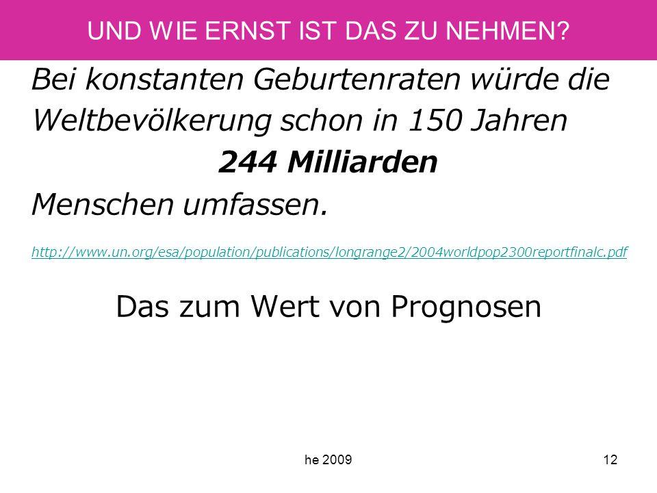 he 200912 UND WIE ERNST IST DAS ZU NEHMEN.