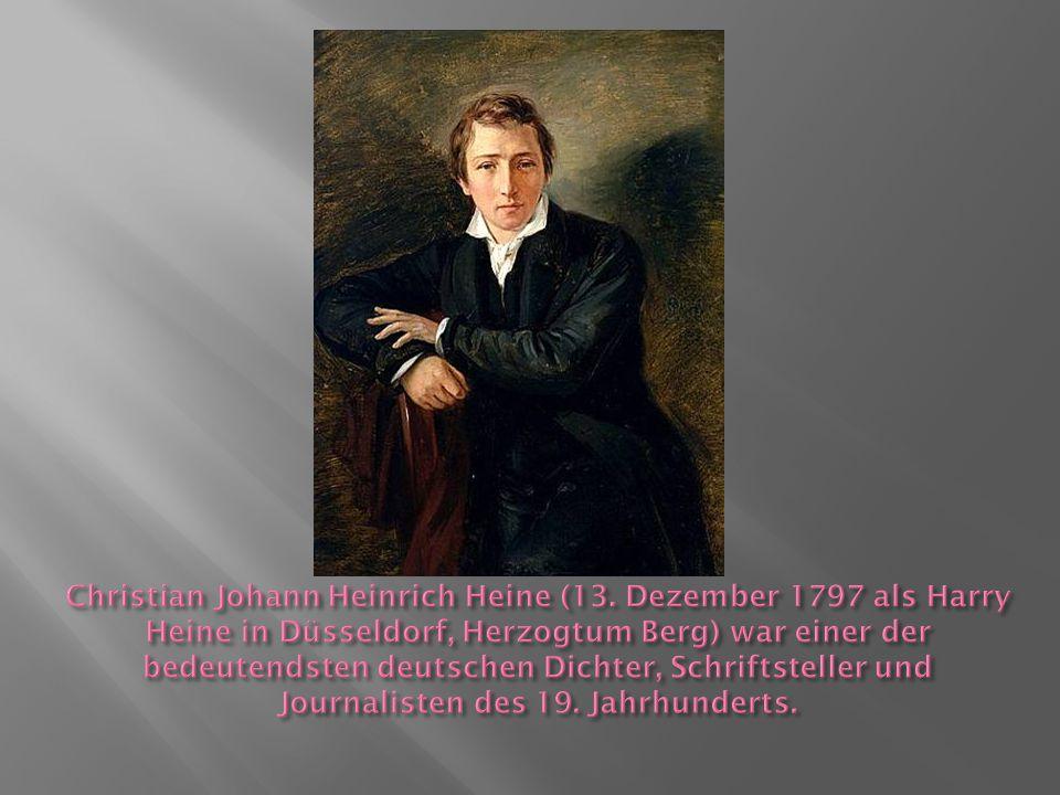 """ Heine gilt als """"letzter Dichter der Romantik und zugleich als deren Überwinder."""
