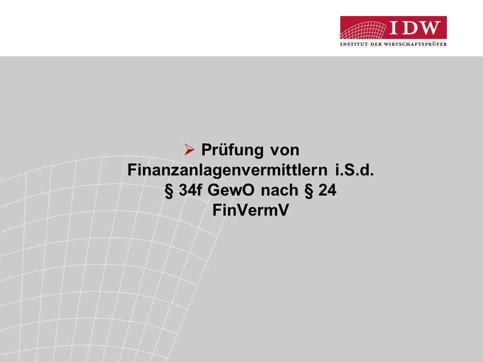 Prüfung von Finanzanlagenvermittlern i.S.d. § 34f GewO nach § 24 FinVermV