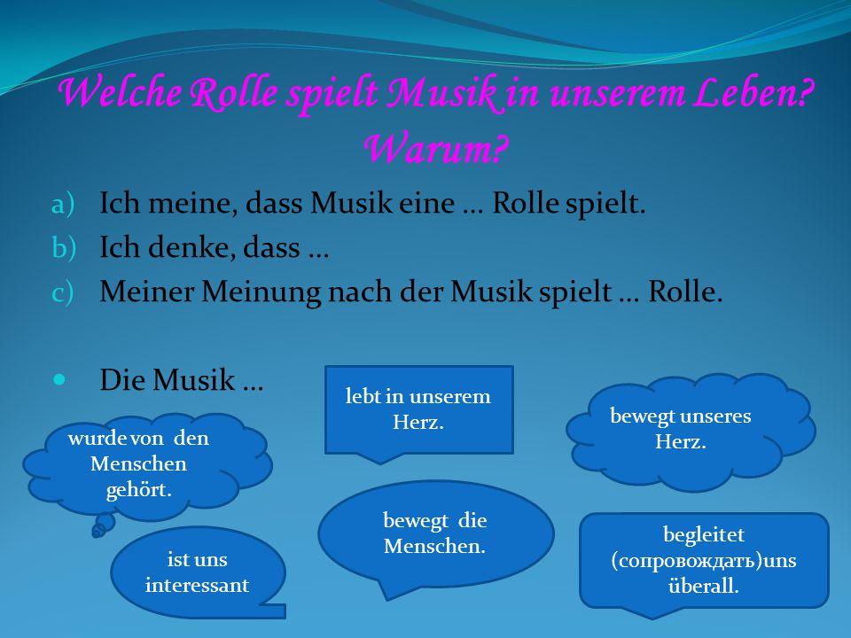 Welche Rolle spielt Musik in unserem Leben. Warum.