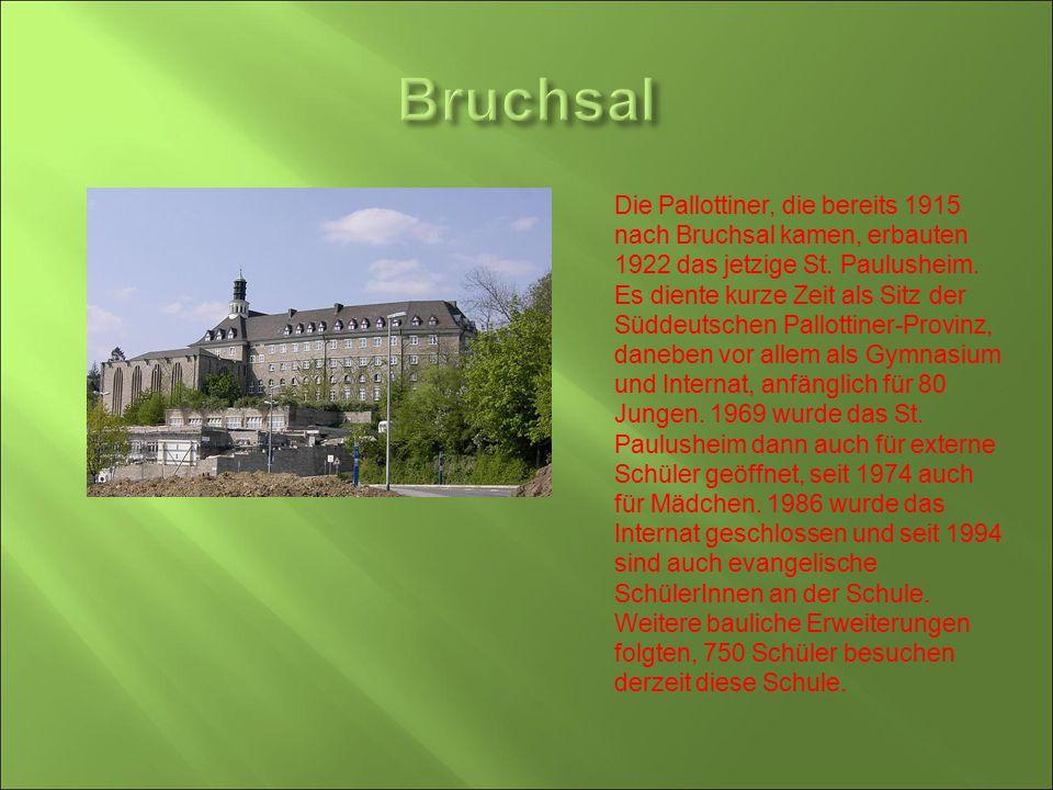 Die Pallottiner, die bereits 1915 nach Bruchsal kamen, erbauten 1922 das jetzige St. Paulusheim. Es diente kurze Zeit als Sitz der Süddeutschen Pallot