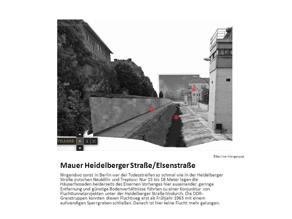 Mauer Heidelberger Straße/Elsenstraße Nirgendwo sonst in Berlin war der Todesstreifen so schmal wie in der Heidelberger Straße zwischen Neukölln und T