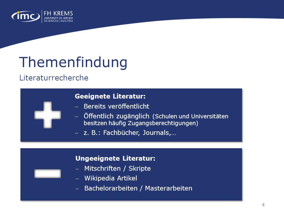 6 Geeignete Literatur: Bereits veröffentlicht Öffentlich zugänglich (Schulen und Universitäten besitzen häufig Zugangsberechtigungen) z.