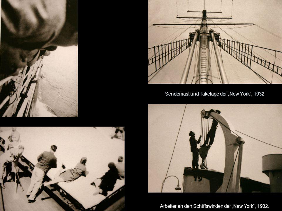 """Sendemast und Takelage der """"New York , 1932. Arbeiter an den Schiffswinden der """"New York , 1932."""