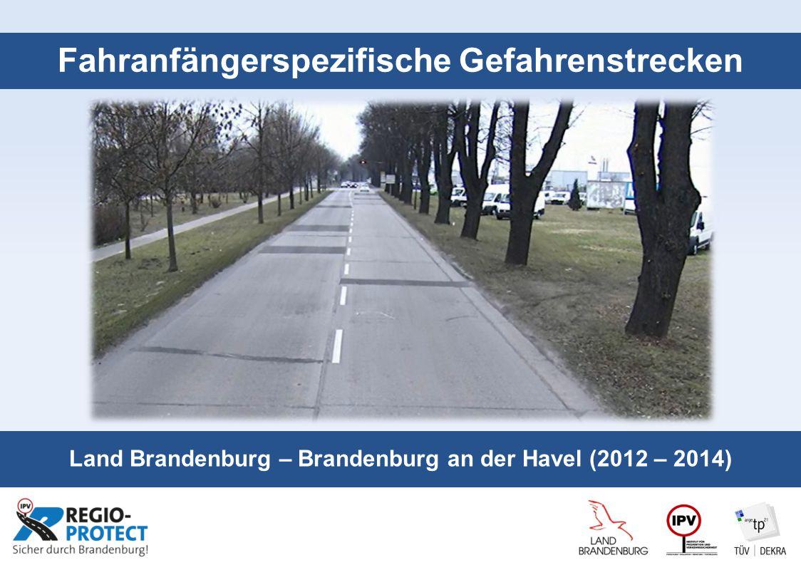Seite 1 Fahranfängerspezifische Gefahrenstrecken Land Brandenburg – Brandenburg an der Havel (2012 – 2014)