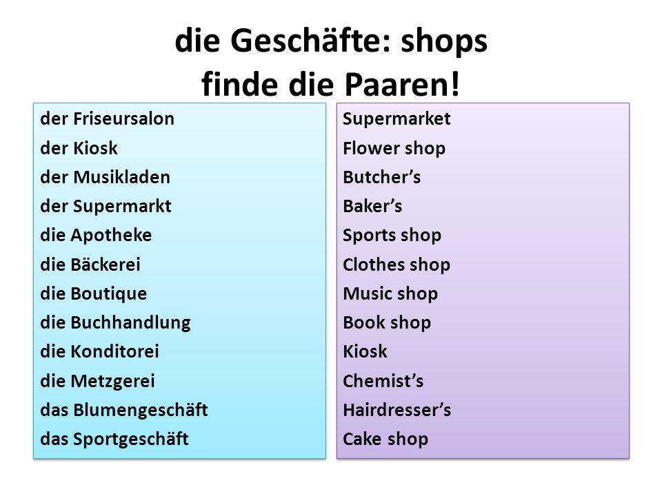 die Geschäfte: shops finde die Paaren.