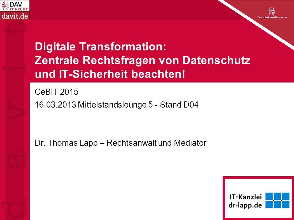 Digitale Transformation: Zentrale Rechtsfragen von Datenschutz und IT-Sicherheit beachten.