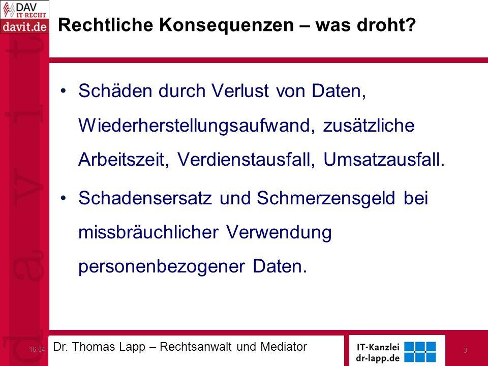 16.04.13IT-Sicherheit in der Hotellerie 3 Rechtliche Konsequenzen – was droht.