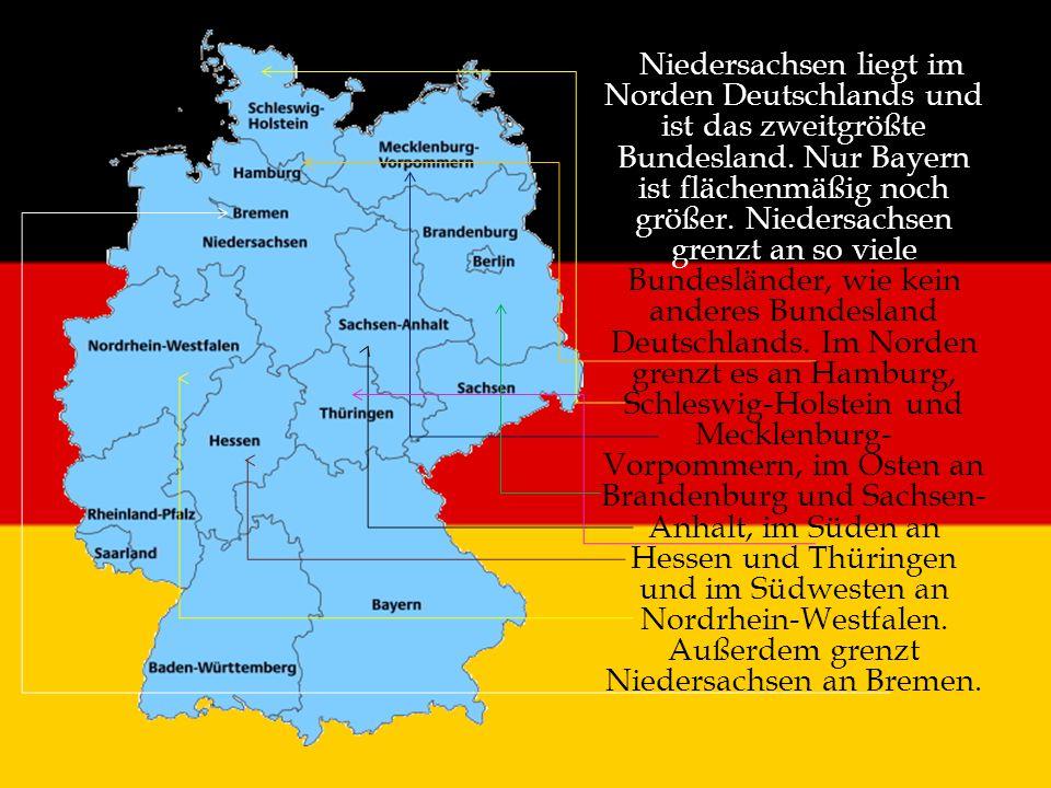 Niedersachsen liegt im Norden Deutschlands und ist das zweitgrößte Bundesland. Nur Bayern ist flächenmäßig noch größer. Niedersachsen grenzt an so vie