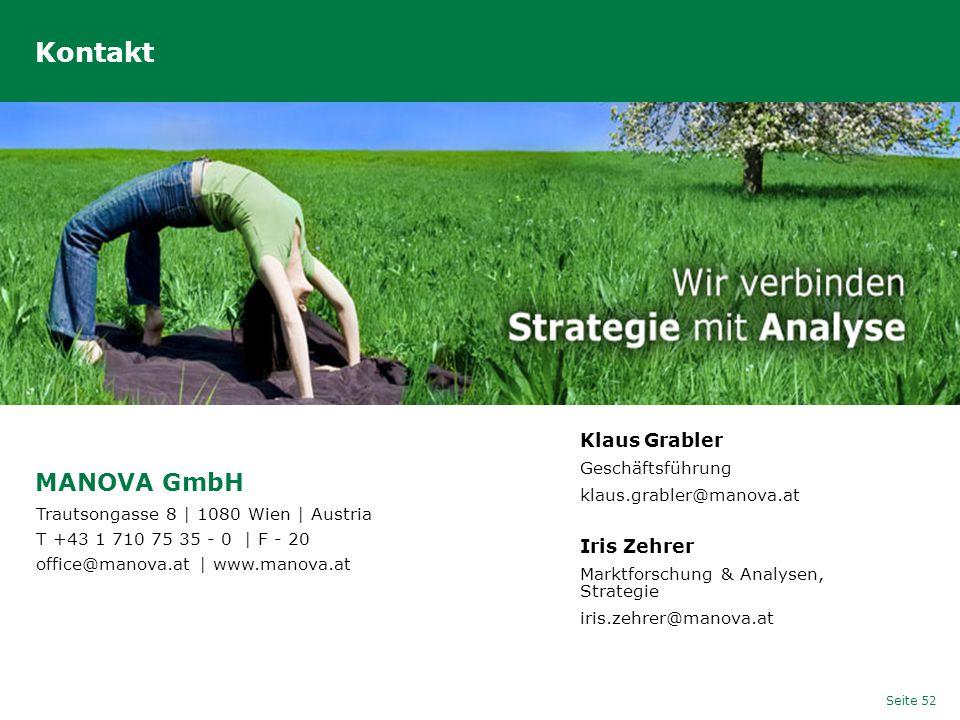 Seite 52 Kontakt MANOVA GmbH Klaus Grabler Geschäftsführung klaus.grabler@manova.at Trautsongasse 8 | 1080 Wien | Austria T +43 1 710 75 35 - 0 | F -