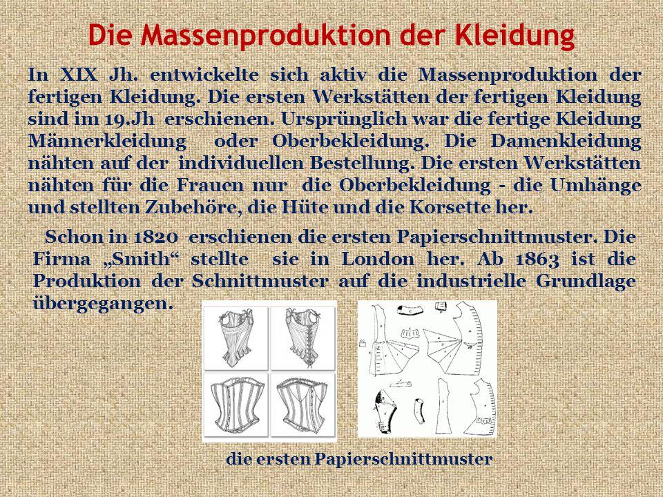 Die Massenproduktion der Kleidung In XIX Jh.