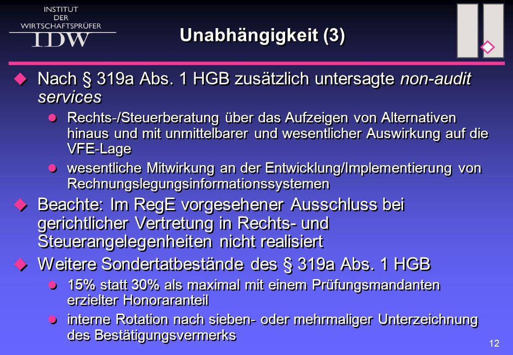 12 Unabhängigkeit (3)  Nach § 319a Abs.