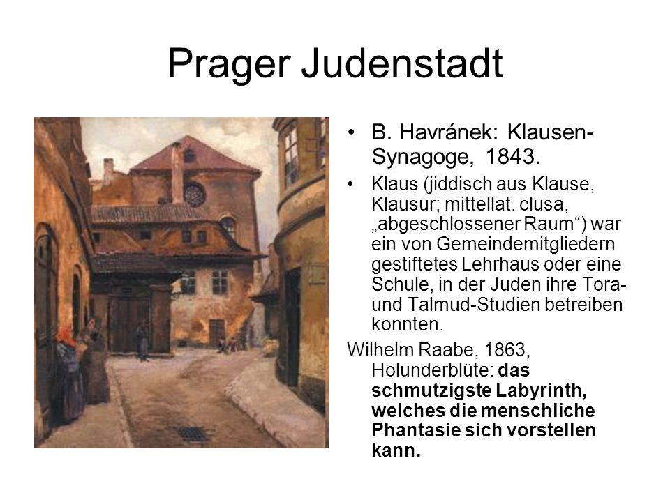 """Prager Judenstadt B. Havránek: Klausen- Synagoge, 1843. Klaus (jiddisch aus Klause, Klausur; mittellat. clusa, """"abgeschlossener Raum"""") war ein von Gem"""