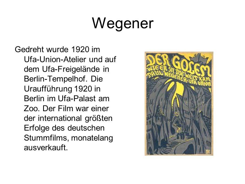 Wegener Gedreht wurde 1920 im Ufa-Union-Atelier und auf dem Ufa-Freigelände in Berlin-Tempelhof. Die Uraufführung 1920 in Berlin im Ufa-Palast am Zoo.