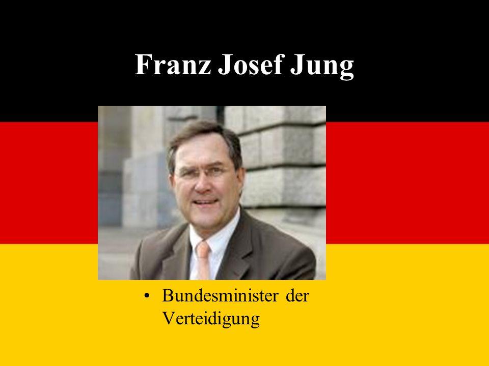 Franz Josef Jung Bundesminister der Verteidigung