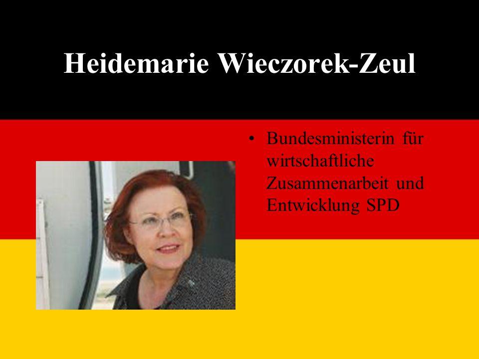 Heidemarie Wieczorek-Zeul Bundesministerin für wirtschaftliche Zusammenarbeit und Entwicklung SPD