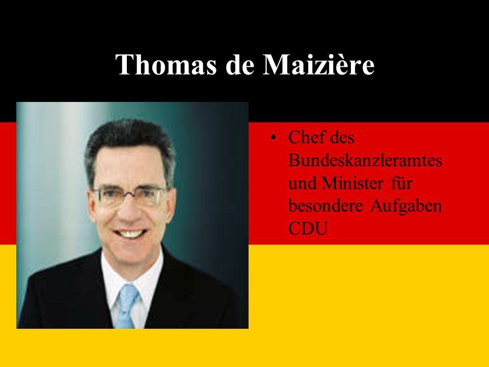 Thomas de Maizière Chef des Bundeskanzleramtes und Minister für besondere Aufgaben CDU