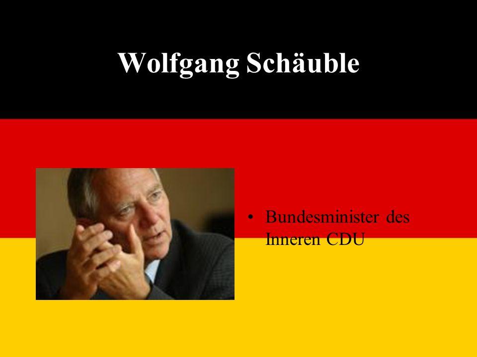 Wolfgang Schäuble Bundesminister des Inneren CDU