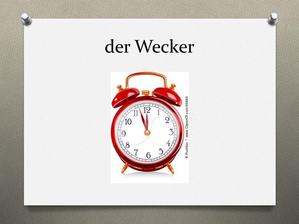 der Wecker
