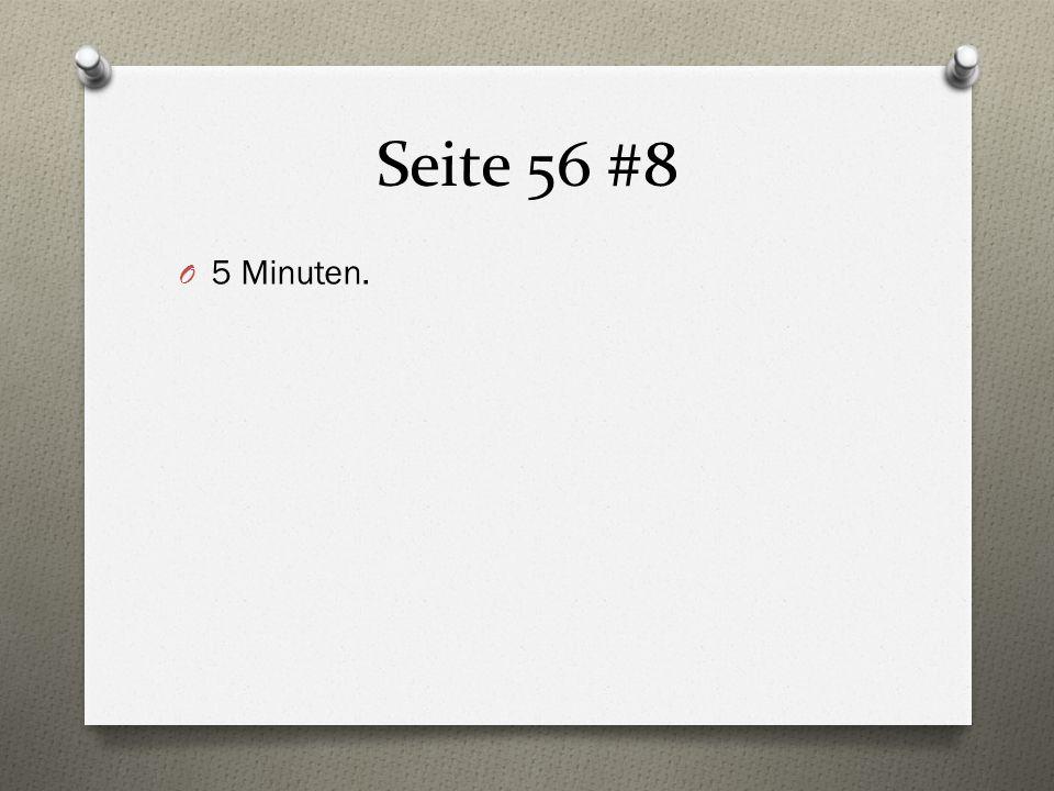 Seite 56 #8 O 5 Minuten.