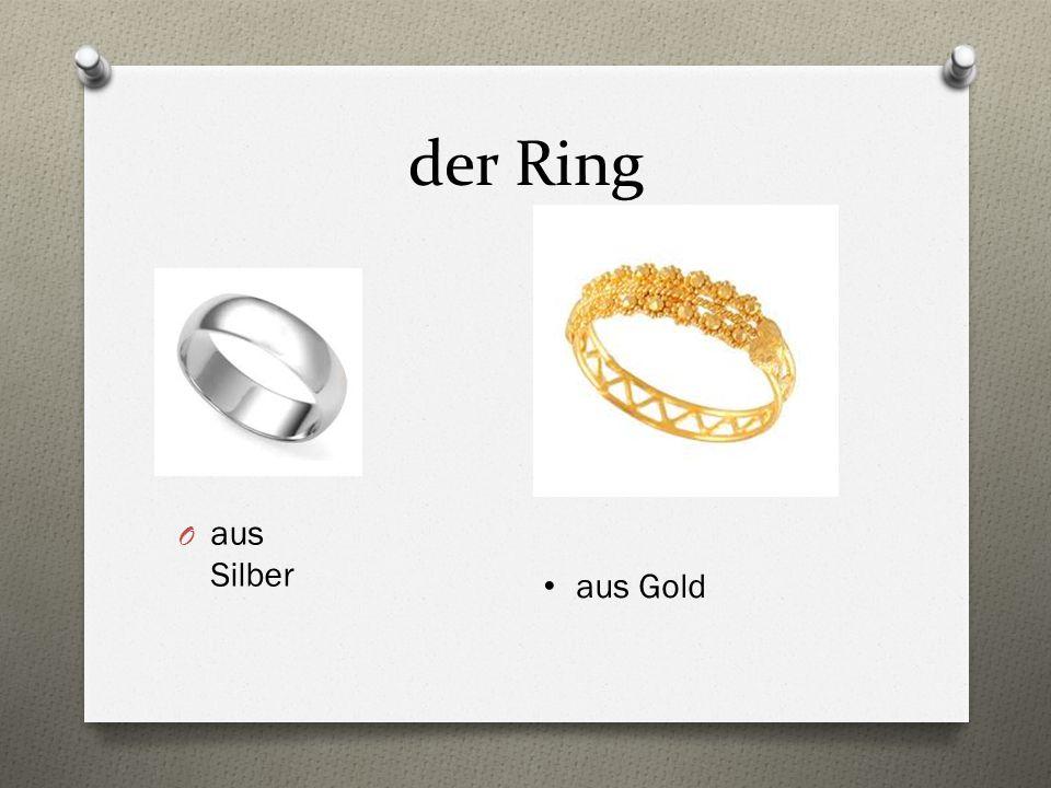 der Ring O aus Silber aus Gold