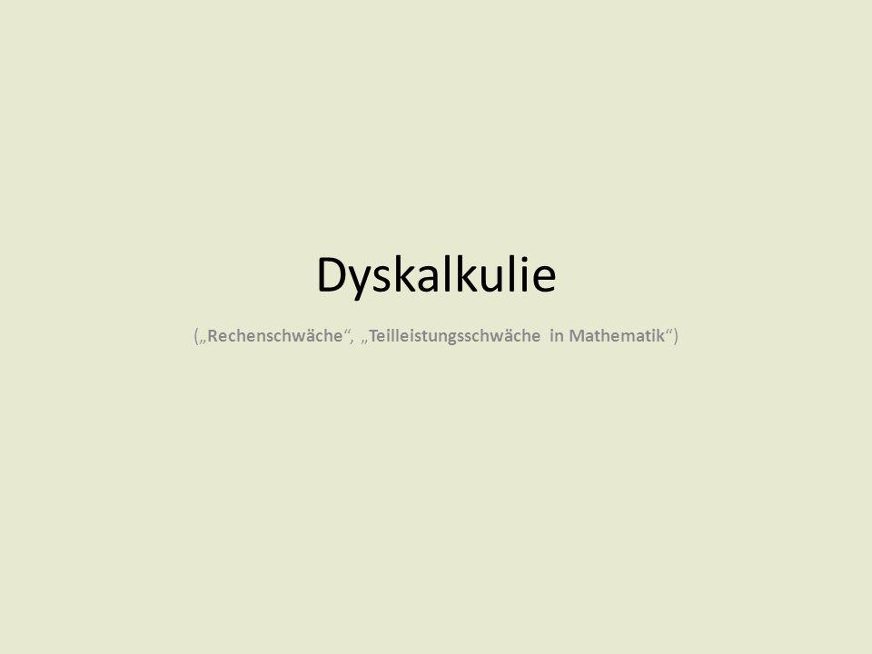 """Dyskalkulie (""""Rechenschwäche"""", """"Teilleistungsschwäche in Mathematik"""")"""