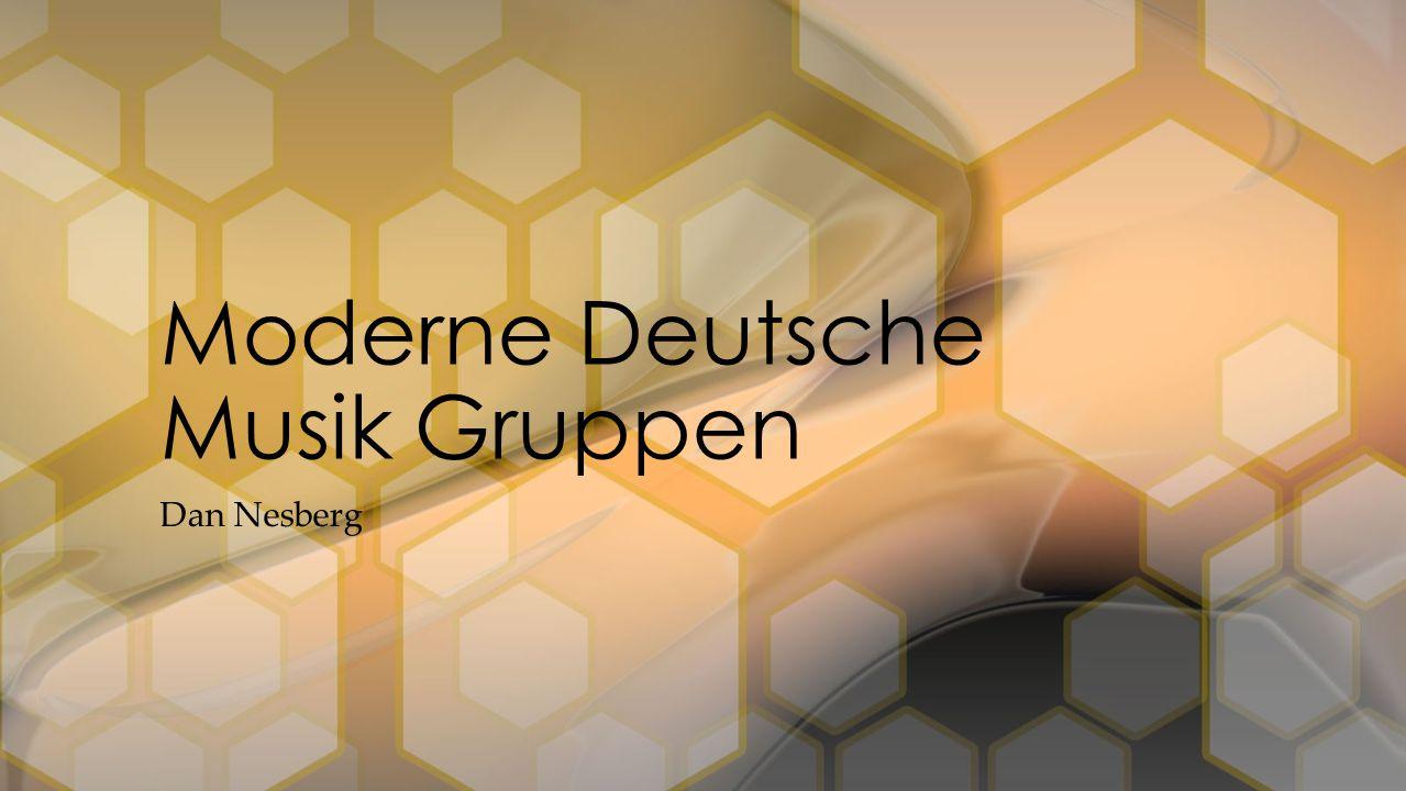 Dan Nesberg Moderne Deutsche Musik Gruppen