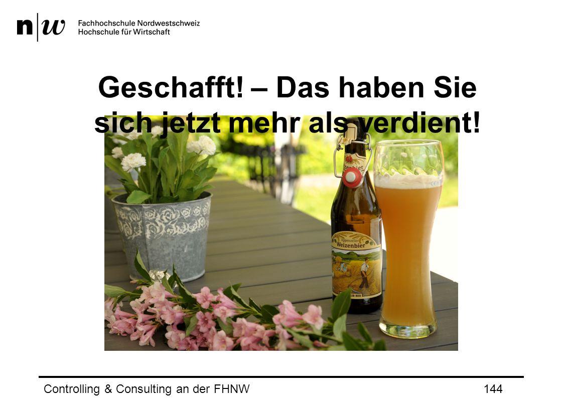 Controlling & Consulting an der FHNW144 Geschafft! – Das haben Sie sich jetzt mehr als verdient!