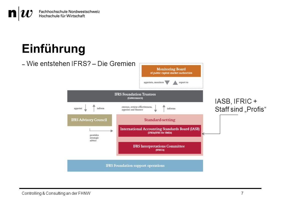 Unternehmenszusammenschlüsse - IFRS Bilanzierung Goodwill / Badwill Controlling & Consulting an der FHNW138 Ausweis als Geschäfts- oder Firmenwert (IFRS 3.32) Auflösung: Überprüfung der Ansätze und Bewertung der assets und liabilities auf ihre fair values.