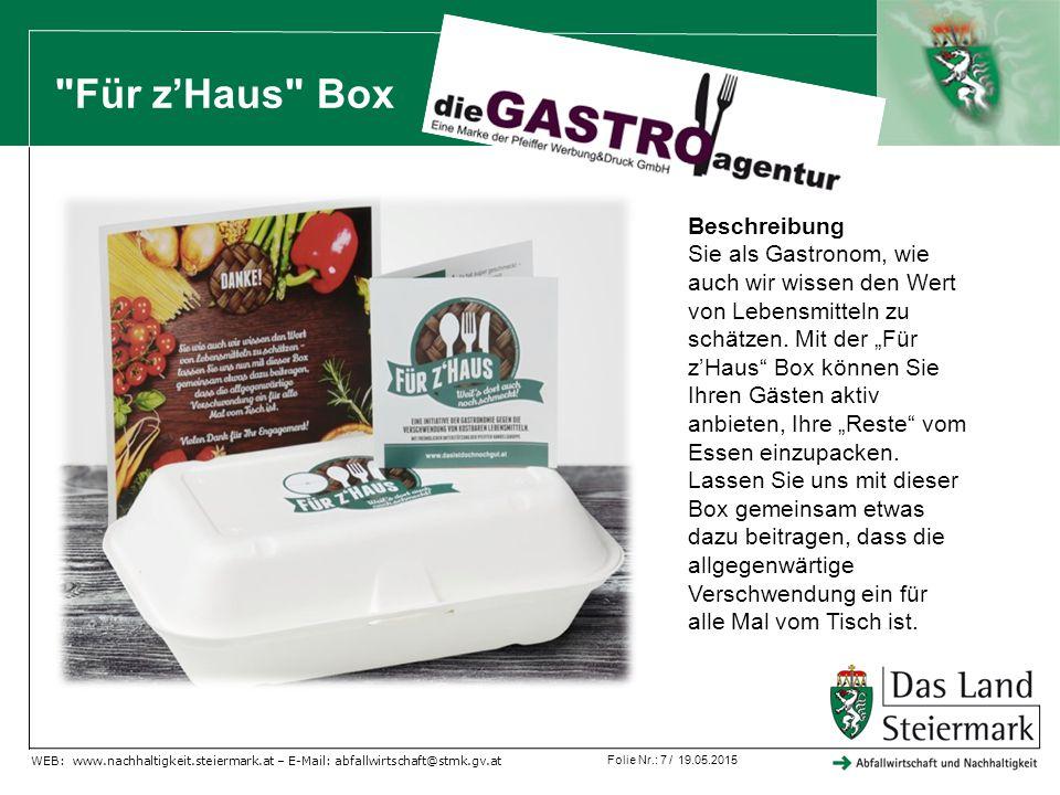 """Folie Nr.: 8 / 19.05.2015 WEB: www.nachhaltigkeit.steiermark.at – E-Mail: abfallwirtschaft@stmk.gv.at Dumpstern erlaubt… Artikel der Zeitung """"Österreich vom 13.04.2015"""