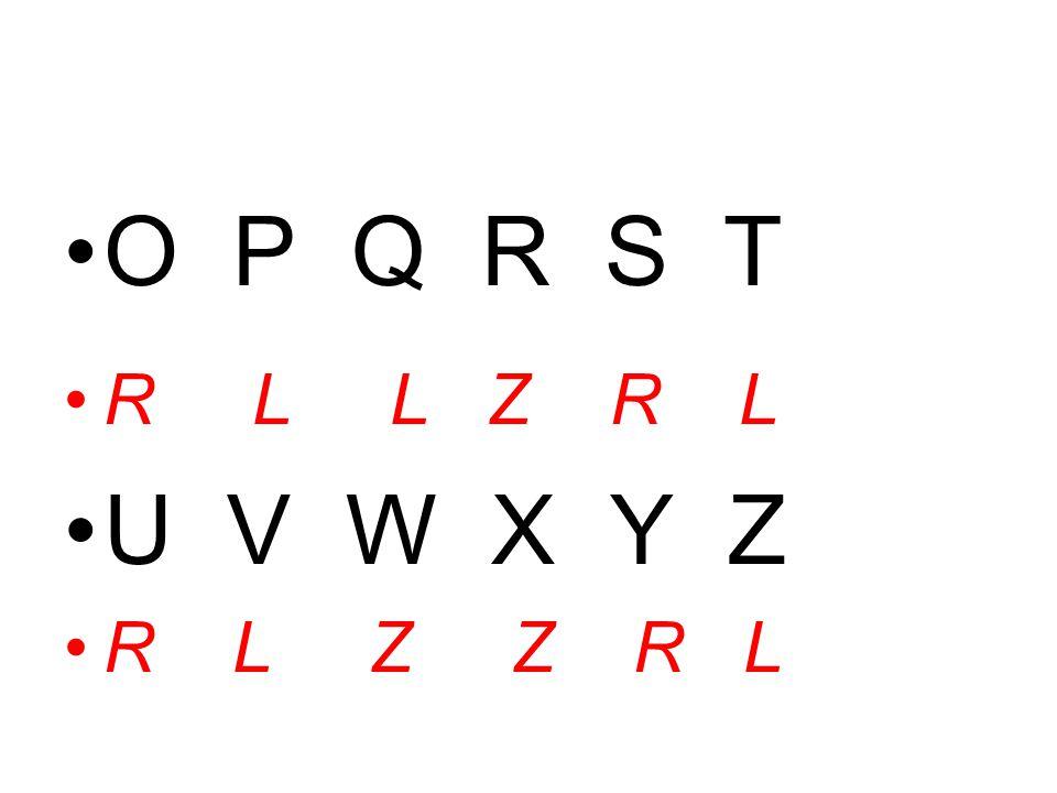 O P Q R S T R L L Z R L U V W X Y Z R L Z Z R L