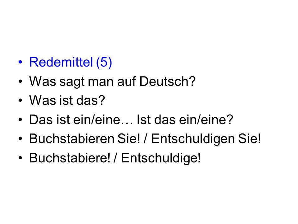 Redemittel (5) Was sagt man auf Deutsch.Was ist das.