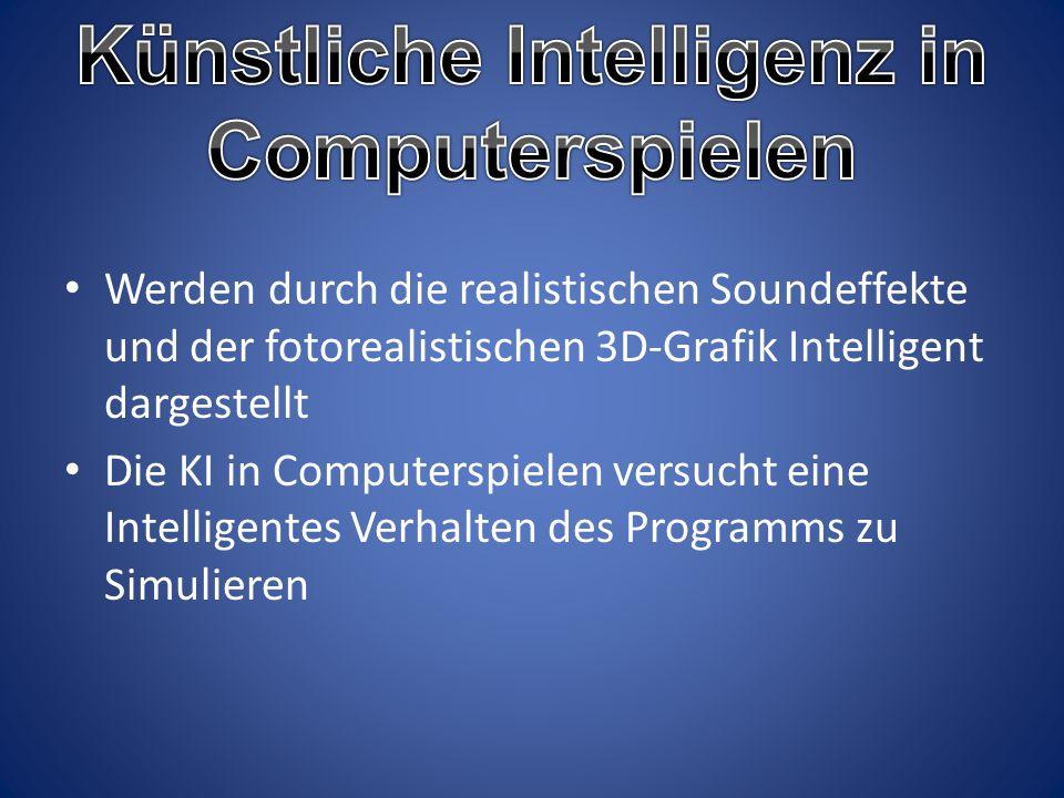 Werden durch die realistischen Soundeffekte und der fotorealistischen 3D-Grafik Intelligent dargestellt Die KI in Computerspielen versucht eine Intell