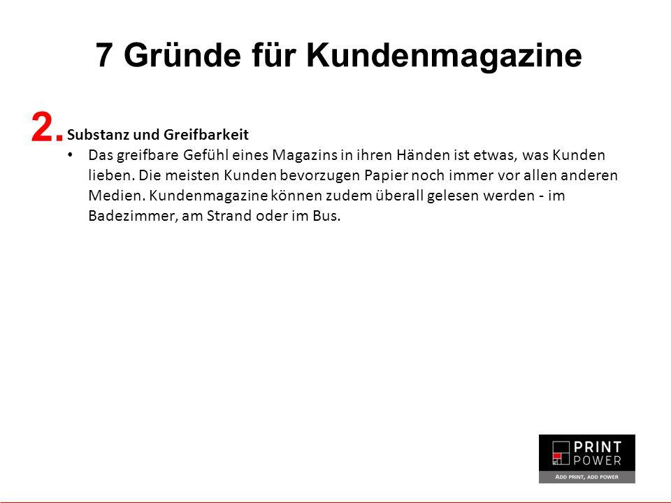 7 Gründe für Kundenmagazine 2.