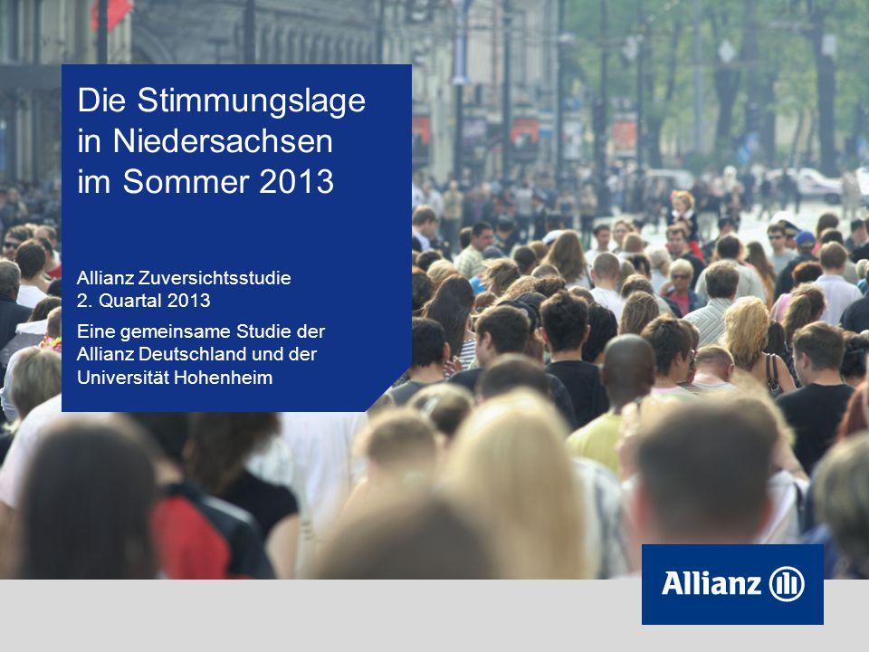 Die Stimmungslage in Niedersachsen im Sommer 2013 Allianz Zuversichtsstudie 2.