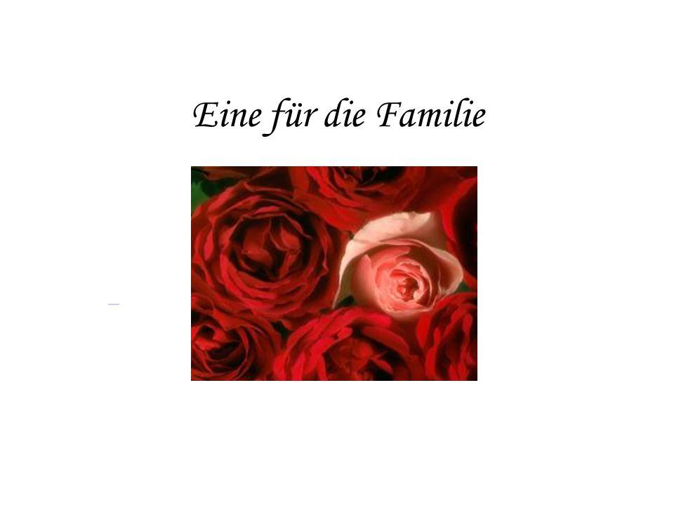 Eine für die Familie