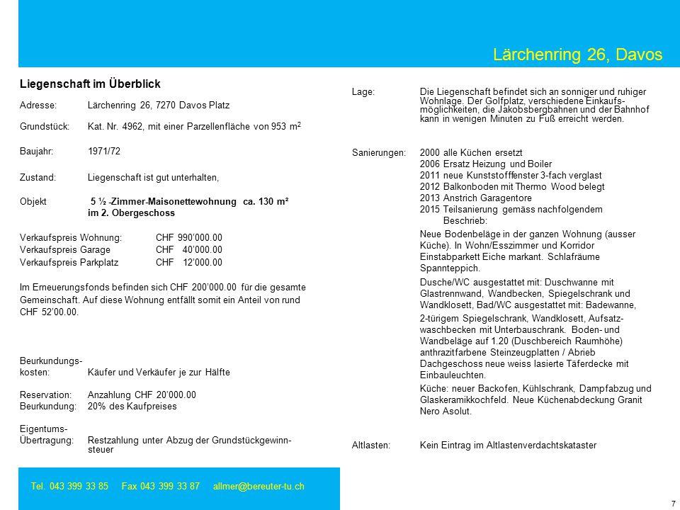 Lärchenring 26, Davos Tel. 043 399 33 85 Fax 043 399 33 87 allmer@bereuter-tu.ch 8 Grundbuchauszug