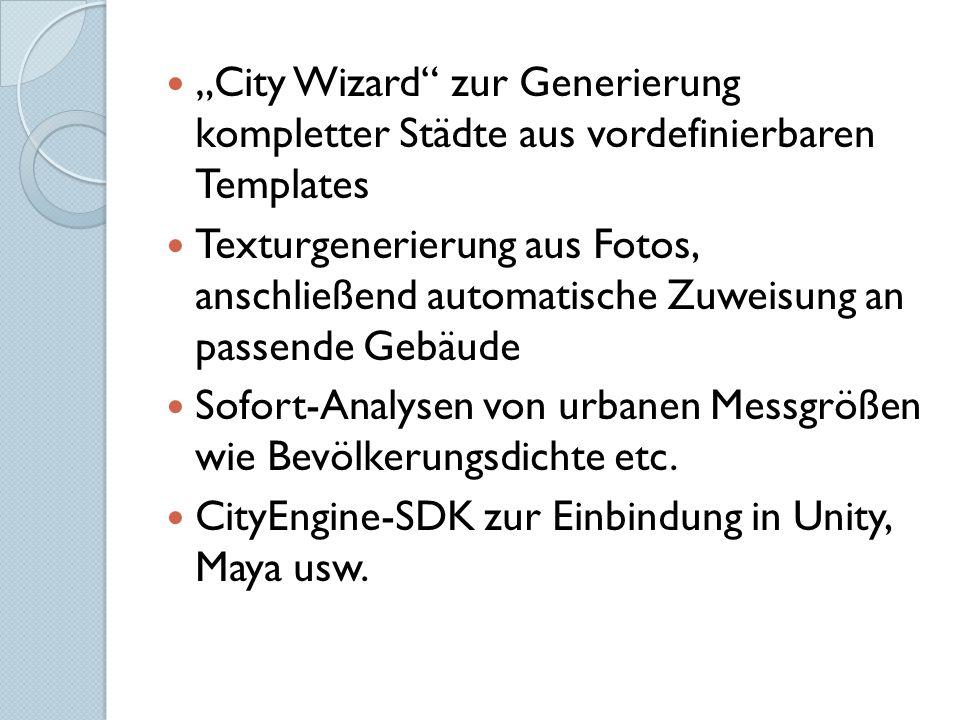 """""""City Wizard"""" zur Generierung kompletter Städte aus vordefinierbaren Templates Texturgenerierung aus Fotos, anschließend automatische Zuweisung an pas"""