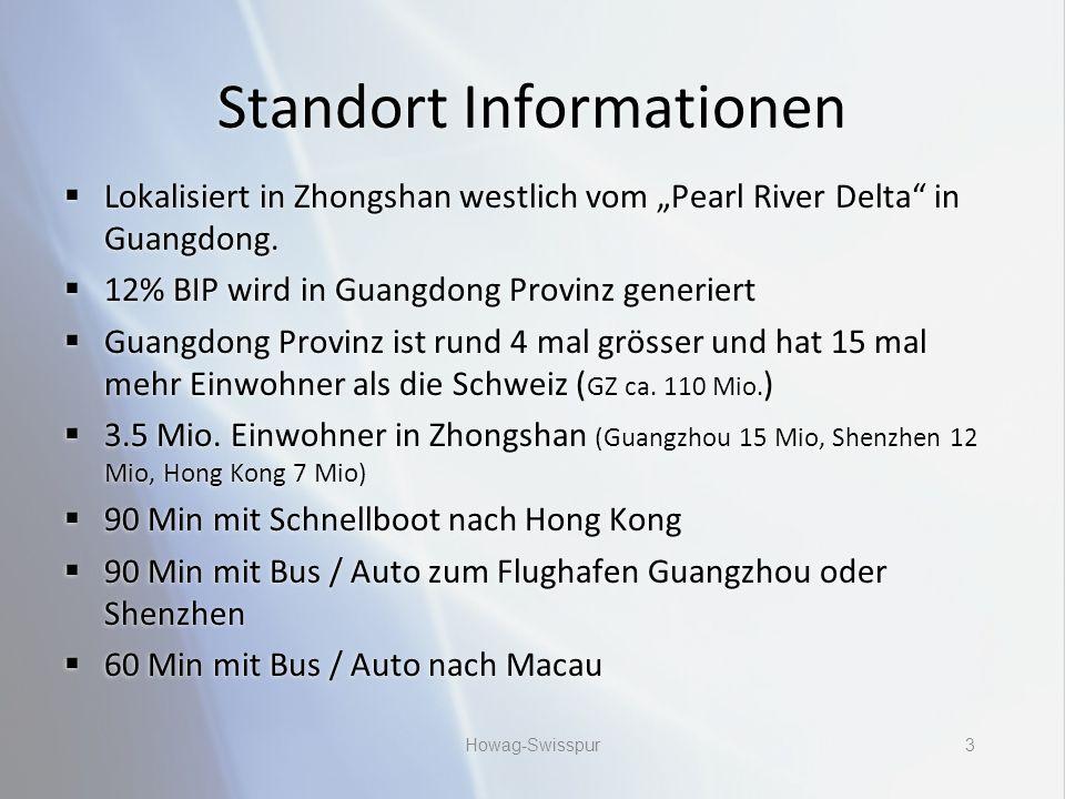 """Standort Informationen  Lokalisiert in Zhongshan westlich vom """"Pearl River Delta in Guangdong."""