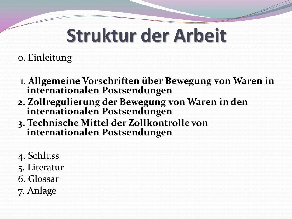 Struktur der Arbeit 0. Einleitung 1.