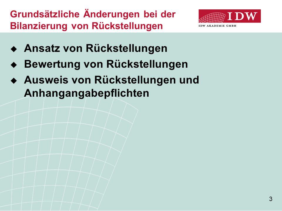 34 Bewertung von Pensionsrückstellungen (10) Entwicklung der Pensionsrückstellung im Zeitablauf (Quelle: Pellens/Sellhorn/Strzyz, DB 44/2008, S.