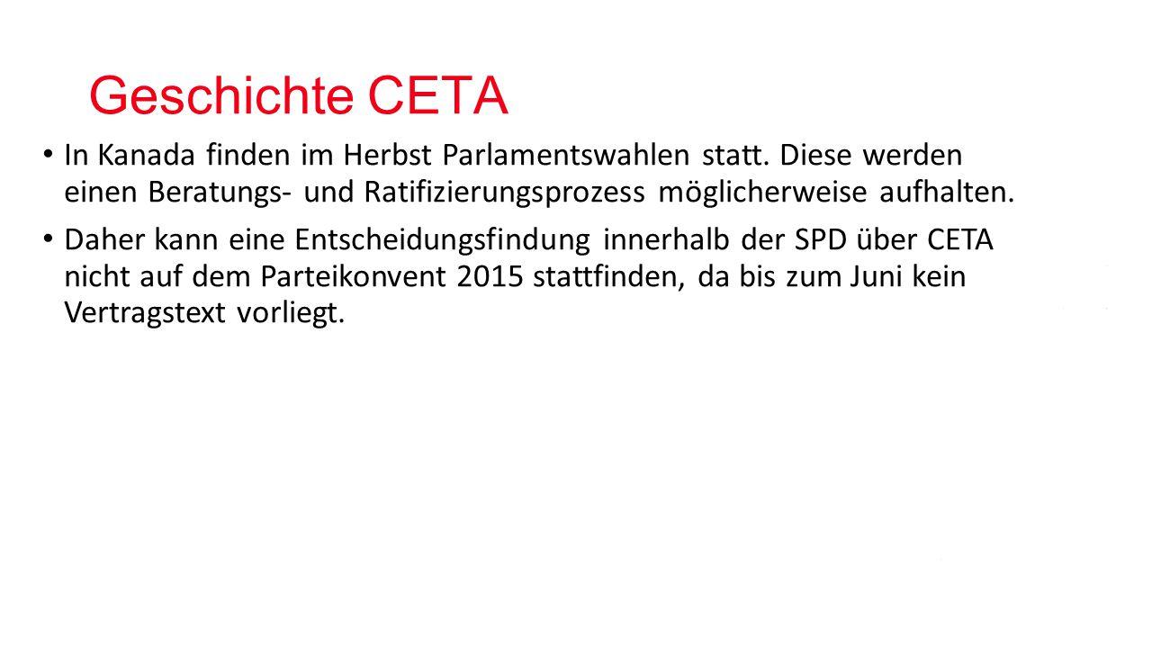 Geschichte CETA In Kanada finden im Herbst Parlamentswahlen statt.