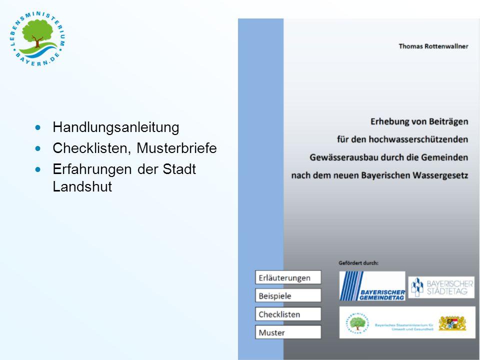 Bayerisches Staatsministerium für Umwelt und Verbraucherschutz  Handlungsanleitung  Checklisten, Musterbriefe  Erfahrungen der Stadt Landshut Folie